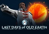Last Days of Old Earth Steam CD Key