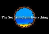 The Sea Will Claim Everything Steam CD Key