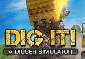 DIG IT! - A Digger Simulator Steam Gift