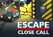 Escape: Close Call Steam CD Key
