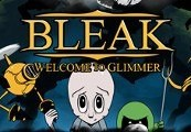 BLEAK: Welcome to Glimmer Steam CD Key