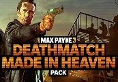 Max Payne 3: Deathmatch Made in Heaven Mode Pack Clé Steam