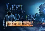 Left in the Dark: No One on Board Steam Gift
