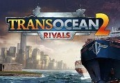 TransOcean 2: Rivals + Pre-Order Content Steam CD Key