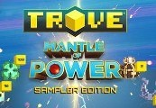 Trove - Mantle of Power Sampler Edition Steam Gift