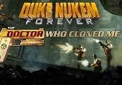 Duke Nukem Forever: The Doctor Who Cloned Me DLC Steam Gift