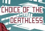 Choice of the Deathless Steam Gift