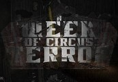 A Week of Circus Terror Steam CD Key