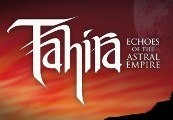Tahira: Echoes of the Astral Empire Steam CD Key