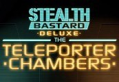 Stealth Bastard Deluxe - The Teleporter Chambers DLC Steam CD Key