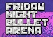 Friday Night Bullet Arena Steam CD Key