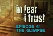 In Fear I Trust Episode 4 Steam CD Key