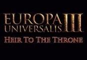 Europa Universalis III - Heir to the Throne Expansion Steam Gift