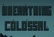 Unearthing Colossal Steam CD Key