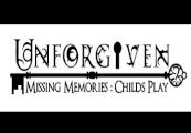 Unforgiven: Missing Memories - Child's Play Steam CD Key