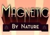 Magnetic By Nature Steam Gift
