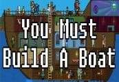 You Must Build A Boat Steam CD Key
