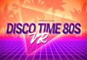 Disco Time 80s VR Steam CD Key