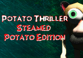 Potato Thriller Steamed Potato Edition Steam CD Key