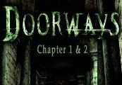 Doorways: Chapters 1 & 2 Steam CD Key