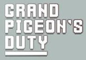 Grand Pigeon's Duty Steam CD Key