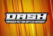 DASH: Danger Action Speed Heroes Steam CD Key