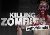 Killing Zombies with Friends VR Steam CD Key