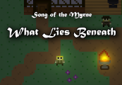 Song of the Myrne: What Lies Beneath Steam CD Key