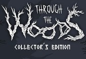 Through the Woods: Collector's Edition Steam CD Key