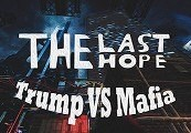The Last Hope: Trump vs Mafia Steam CD Key