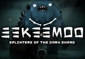 Eekeemoo - Splinters of the Dark Shard Steam CD Key