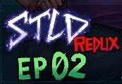 STLD Redux: Episode 02 Steam CD Key