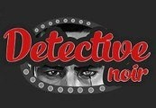 Detective Noir Steam CD Key