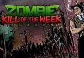 Zombie Kill of the Week - Reborn Steam Gift