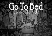 Go To Bed: Survive The Night Steam CD Key