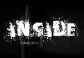 Inside: Before Birth Steam CD Key
