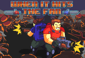 When It Hits the Fan Steam CD Key