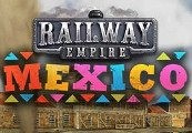 Railway Empire - Mexico DLC Steam CD Key