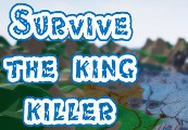 Survive: The king killer Steam CD Key