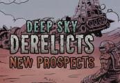 Deep Sky Derelicts - New Prospects DLC Steam CD Key