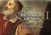 Crusader Kings II - Sons of Abraham DLC Steam Gift