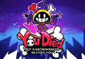 You Died but a Necromancer revived you Steam CD Key