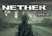 Nether - Believer Steam CD Key