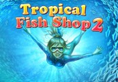 Tropical Fish Shop 2 Steam CD Key