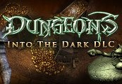 Dungeons - Into the Dark DLC Steam CD Key