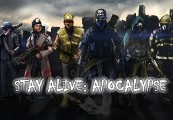 Stay Alive: Apocalypse Steam CD Key