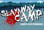 Slayaway Camp - Santa's Slay Expansion DLC Steam CD Key