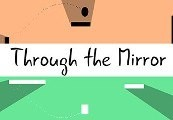 Through the Mirror Steam CD Key