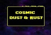 Cosmic Dust & Rust Steam CD Key