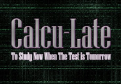 Calcu-Late Steam CD Key